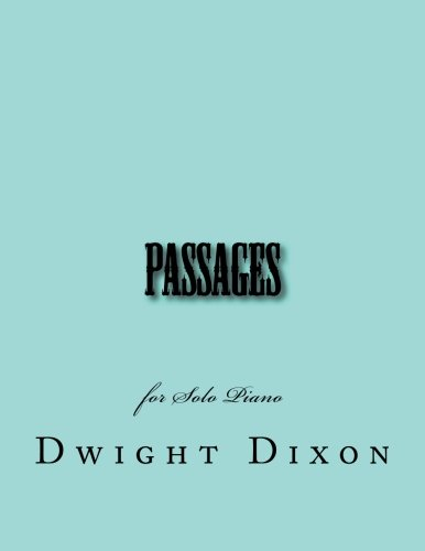Passages: for Solo Piano