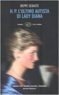 H. P. L'ultimo autista di Lady Diana