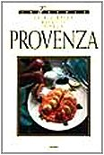 Le più belle ricette dalla Provenza