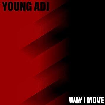 Way I Move