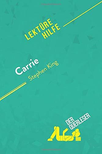 Carrie von Stephen King (Lektürehilfe): Detaillierte Zusammenfassung, Personenanalyse und Interpretation