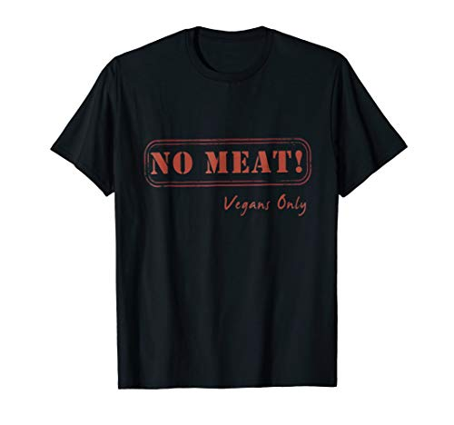 No Meat! Vegans Only