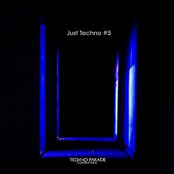 Just Techno #5