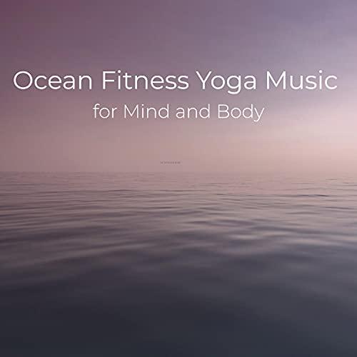 Ocean Fitness Yoga Music for Wheel of Dharma Seal