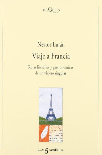 Viaje a Francia (Los Cinco Sentidos)