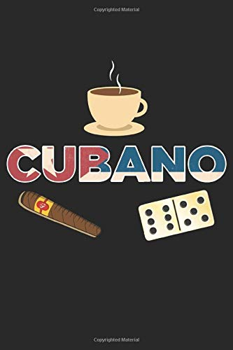 Cubano: Cuban Cigar Coffee Domino Havana Cuba Lover Notebook 6x9 Inches 120 dotted pages for notes, drawings, formulas | Organizer writing book planner diary