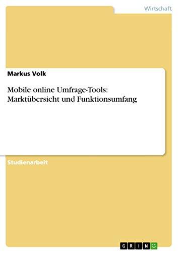 Mobile online Umfrage-Tools: Marktübersicht und Funktionsumfang