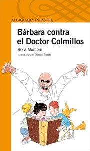 BARBARA CONTRA EL DOCTOR COLMILLO (Infantil Naranja 10 Años)