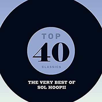 Top 40 Classics - The Very Best of Sol Hoopii