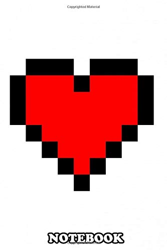 """Notebook: Pixelated Heart From Games , Journal for Writing, College Ruled Size 6"""" x 9"""", 110 Pages"""