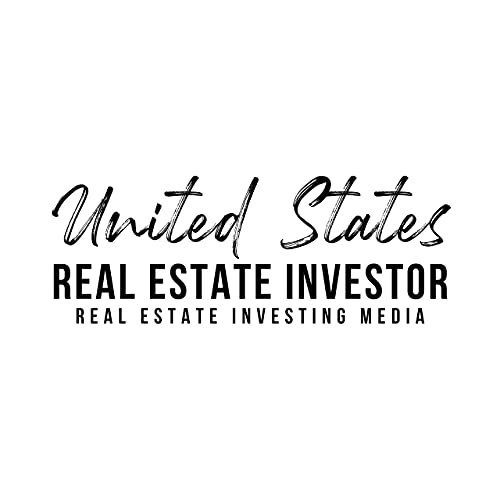 United States Real Estate Investor Podcast By United States Real Estate Investor cover art