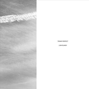 Low Planes