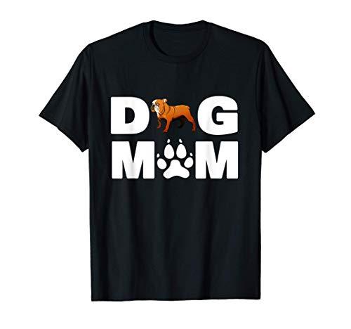 Camisa de Bulldog Inglés para el regalo de la madre del perr Camiseta