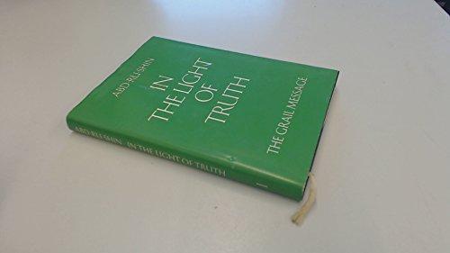 """""""In the Light of Truth - The Grail Message. Englische Ausgabe von """"""""Im Lichte der Wahrheit"""""""""""""""