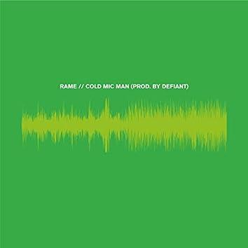 Cold Mic Man