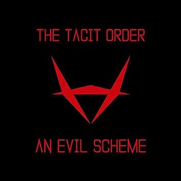 An Evil Scheme