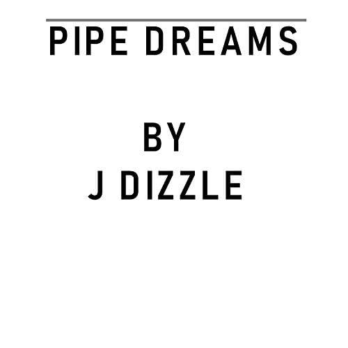 J Dizzle