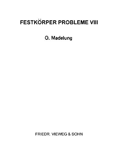 Festkörper Probleme VIII: Advances in Solid State Physics (English Edition)
