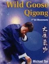Wild Goose Qigong: 1st 64 Movements