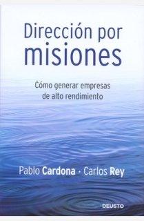 Dirección por misiones: Cómo generar empresas de alto rendimiento (HABILIDADES DIRECTIVAS)