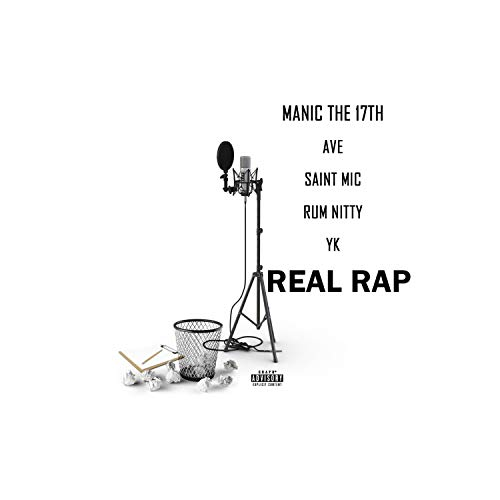 Real Rap (feat. Ave, Saint Mic, Rum Nitty & YK) [Explicit]
