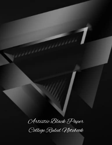Artistic Black Paper College Ruled Notebook: Large Black Paper College Ruled Notebook for Writing, Note Taking, Sketching, Drawing and Doodling ... Pages 8.5 X 11 (Black Paper - 3D Cover Art)