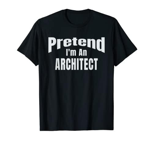 Disfraz de Halloween fcil de fingir que soy un arquitecto Camiseta