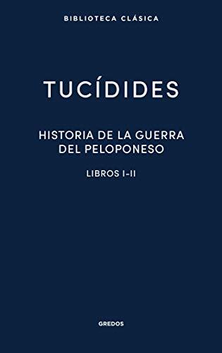 Historia de la guerra del Peloponeso. Libros I-II (Biblioteca Clásica Gredos) (Spanish Edition)