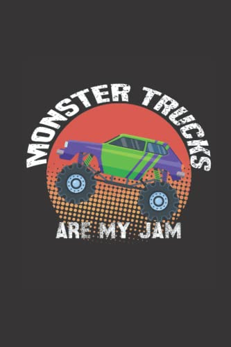 Compare Textbook Prices for Monster Trucks Are My Jam: Lined Notebook For Monster Trucks Lovers, Birthday Gift Idea For Men & Women, Journal For Big Cars, Motor Sports And Monster Truck Fans  ISBN 9798494052476 by Academy, Brian Books