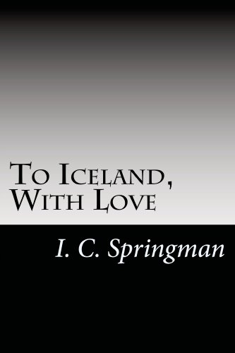 To Iceland, With Love (English Edition)