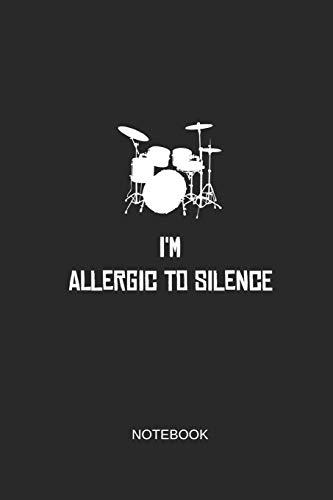 I'm Allergic To Silence Notebook: Liniertes Notizbuch - Schlagzeug Lustig Spruch Drummer Musiker Geschenk