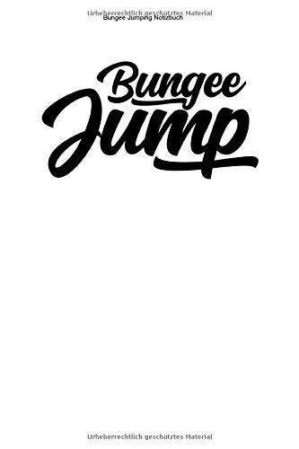 Bungee Jumping Notizbuch: 100 Seiten | Punkteraster | Bungeespringer Bungees Bungeesprung Springen Geschenk Bungy Seil Sprung Adrenalin Bungee Springer Extremsport Hobby Team Freifall