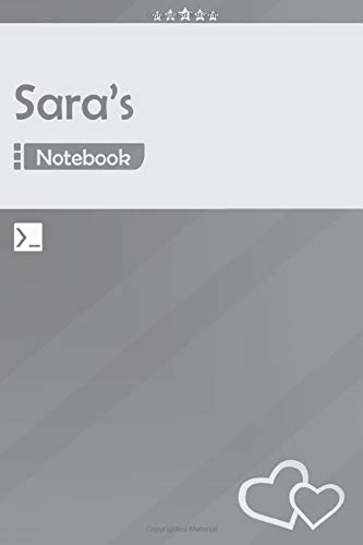 Sara's Notebook: Lined Notebook Journal - Awesome Gift for Sara, Your name notepad - 120 Pages - Large (6 x 9 inches) | Gray Color | Sara Name