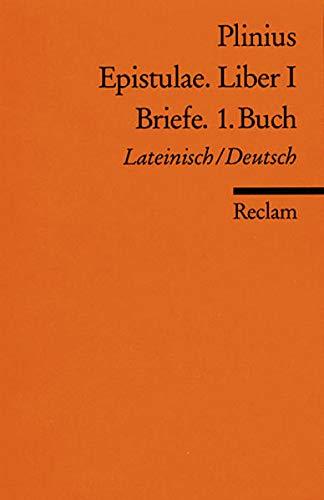 Epistulae. Liber I /Briefe. 1. Buch: Lat. /Dt.