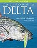 Fly Fishing the California Delta (No Nonsense Fly Fishing Guidebooks)