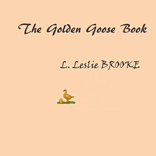 The Golden Goose                   By:                                                                                                                                 L. Leslie Brooke                               Narrated by:                                                                                                                                 Kara Shallenberg                      Length: 28 mins     Not rated yet     Overall 0.0
