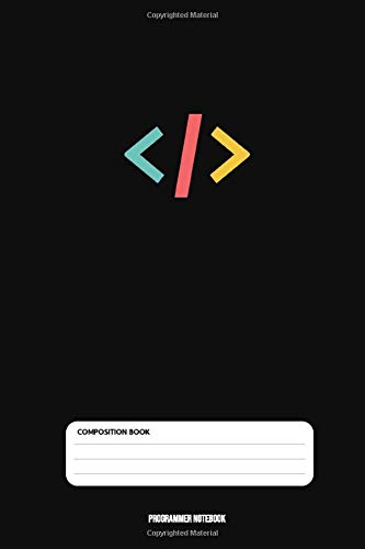 Programmer Notebook: Coding Developer Notebook Gift For Those Who Love Programming (6 x 9) 110 Pages