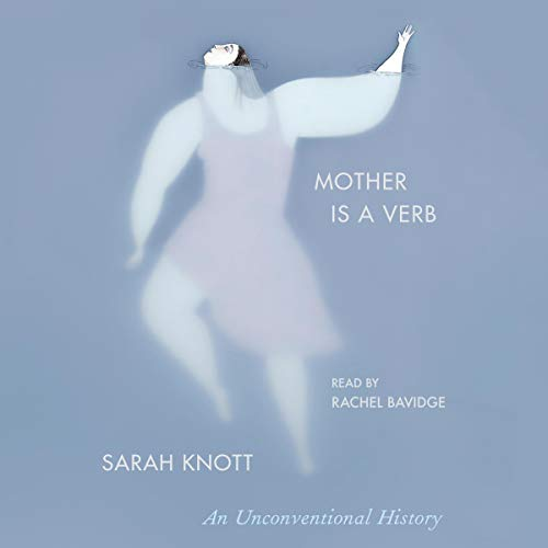 Mother Is a Verb audiobook cover art