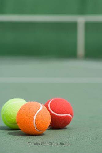 Tennis Ball Court Journal: Notebook for Writing