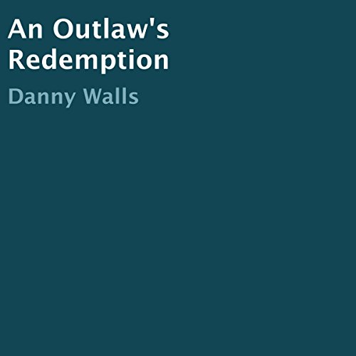 An Outlaw's Redemption audiobook cover art