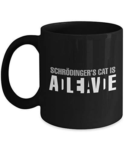 Funny Physics/Science Mugs - Schrodinger's Cat Is Dead Alive - Ideal Quantum Mechanics mugs (11oz)