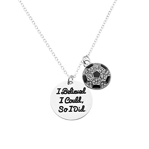 Soccer Necklace, Soccer Jewelry - I Believed I Could So I Did Pendent - Perfect Soccer Player Gifts Illinois