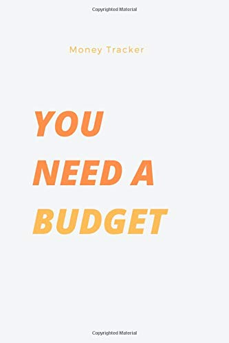 YOU need a budget: Finance Monthly & Weekly Budget Planner Expense Tracker Bill Organizer Journal Notebook | Budget Planning | Budget Worksheets