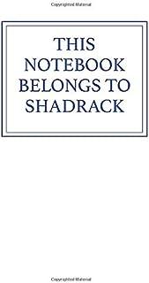 This Notebook Belongs to Shadrack