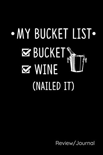My Bucket List: Wine Tasting Review-Journal Where You Can Rate Your...