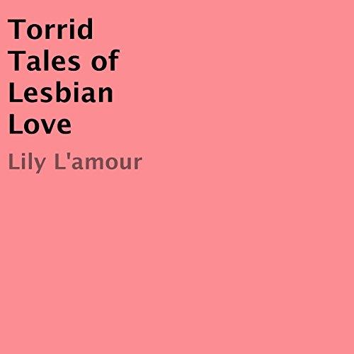 Torrid Tales of Lesbian Love cover art