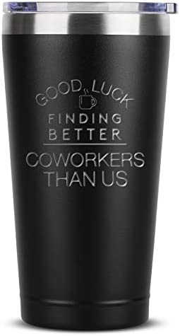 Better Coworkers Than Us Birthday Ideas for Women Men 16 oz Black Insulated Stainless Steel product image