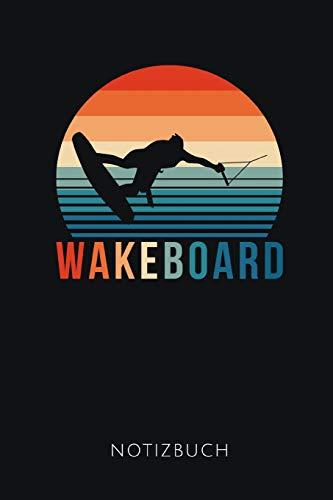 WAKEBOARD NOTIZBUCH: Tolles Geschenk für Wakeboarder und Wakeboarderinnen I Notizbuch, 120 karierte Seiten I Format 6x9 Zoll, DIN A5 I Soft Cover matt I