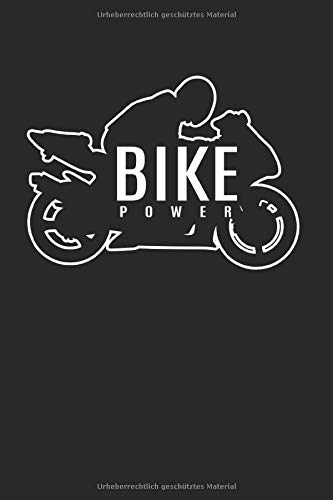 Bike Power | Motorradfahrer Renntagebuch: Biker Notizbuch A5 120 Seiten liniert