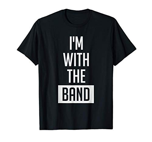 I'm With The Band Funny Music Festival Rock Star Drummer Camiseta